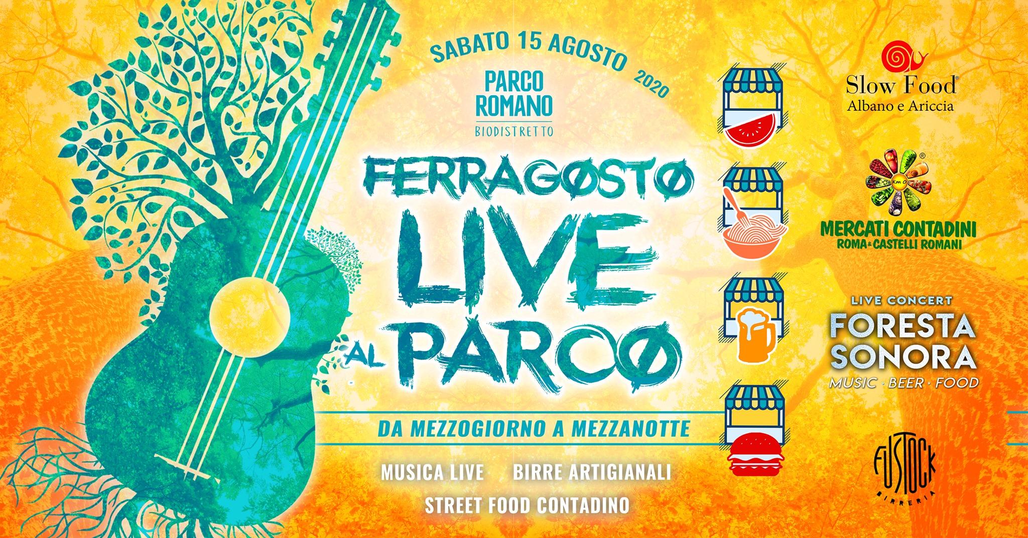 ferragosto live parco 2020 ariccia roma castelli romani